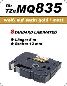 weiß auf satin gold (matt) - 100% TZeMQ835 (12 mm) komp.